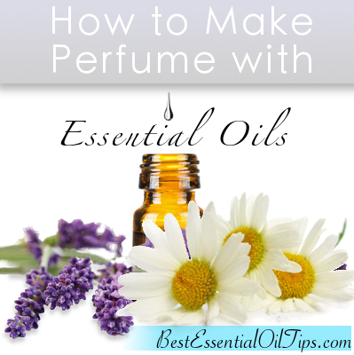 How to make perfume with essential oils natural perfume